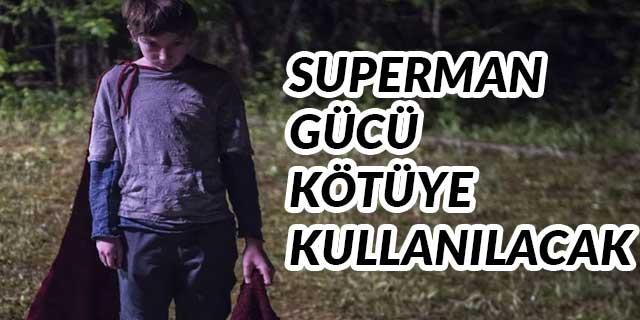 Superman filmi Brightburn kasıp kavurucu sahnelere sahip olacak 2